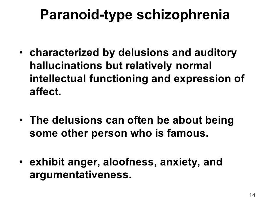 Paranoid-type schizophrenia