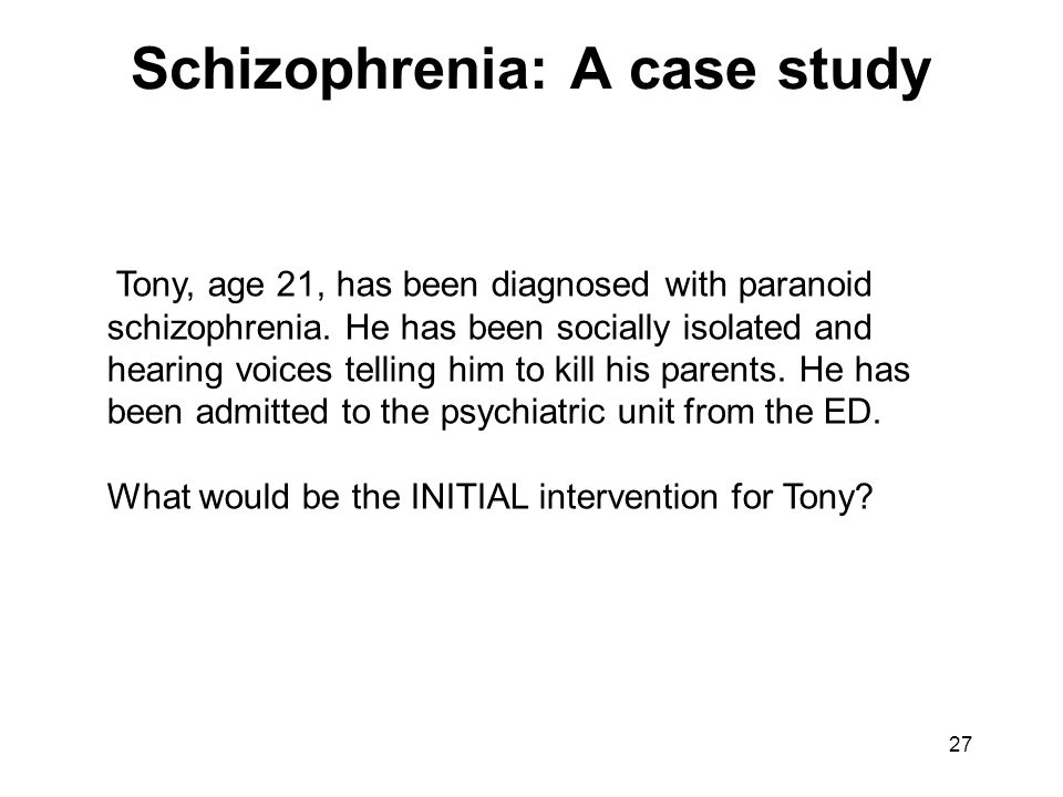 interesting case studies on schizophrenia Schizophrenia - psychiatry case presentation 1 a case study on schizophrenia reeba sara koshy psychiatry case presentation aziz mohammad.