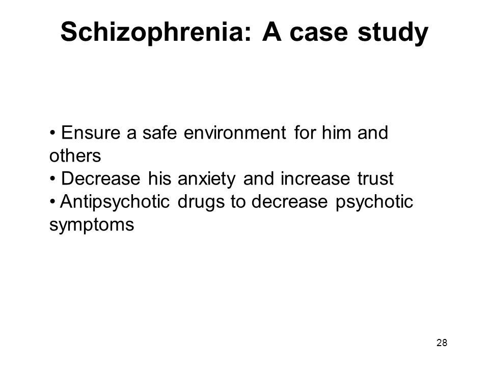 case study of schizophrenia As we have seen the symptoms or rather the results, of schizophrenia can be life disheartening, depressing and take an emotional toll on the patients and.