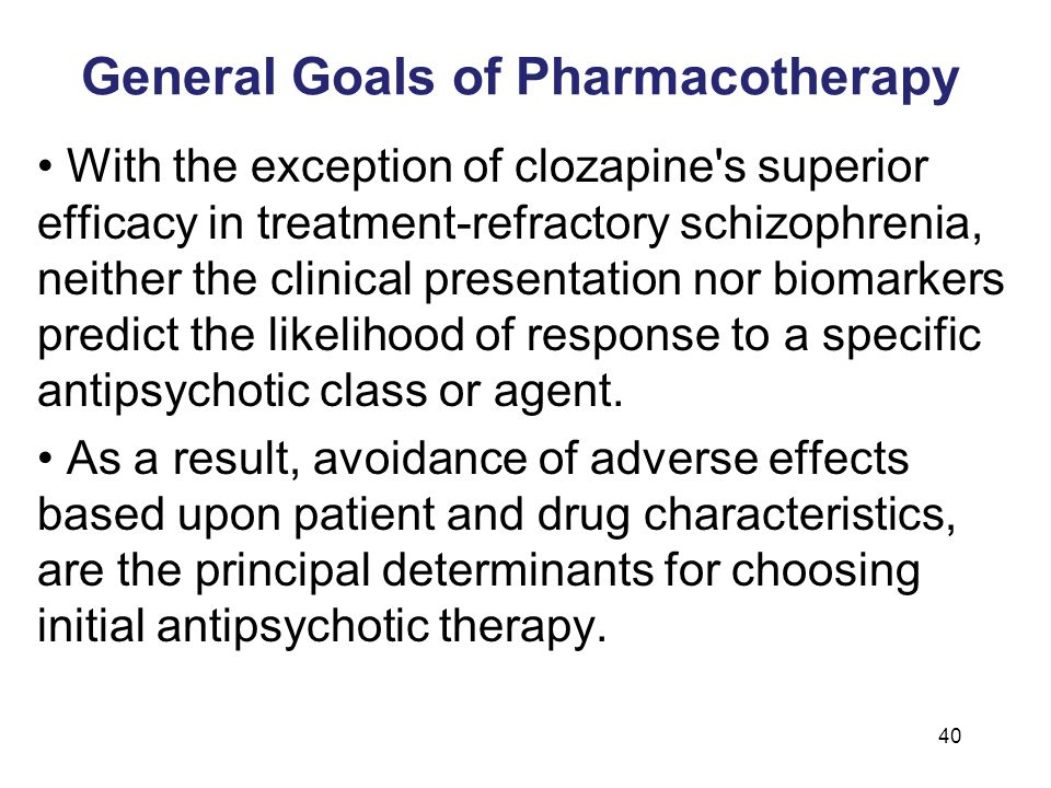 General Goals of Pharmacotherapy