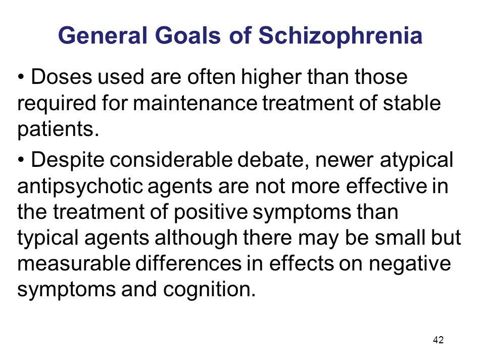 General Goals of Schizophrenia