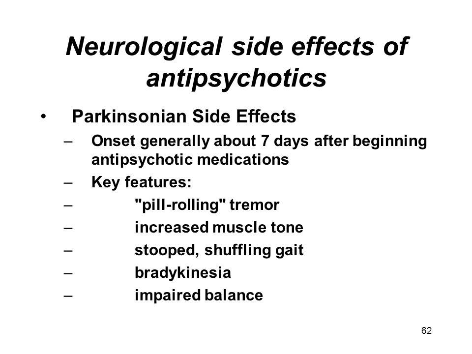 Neurological side effects of antipsychotics