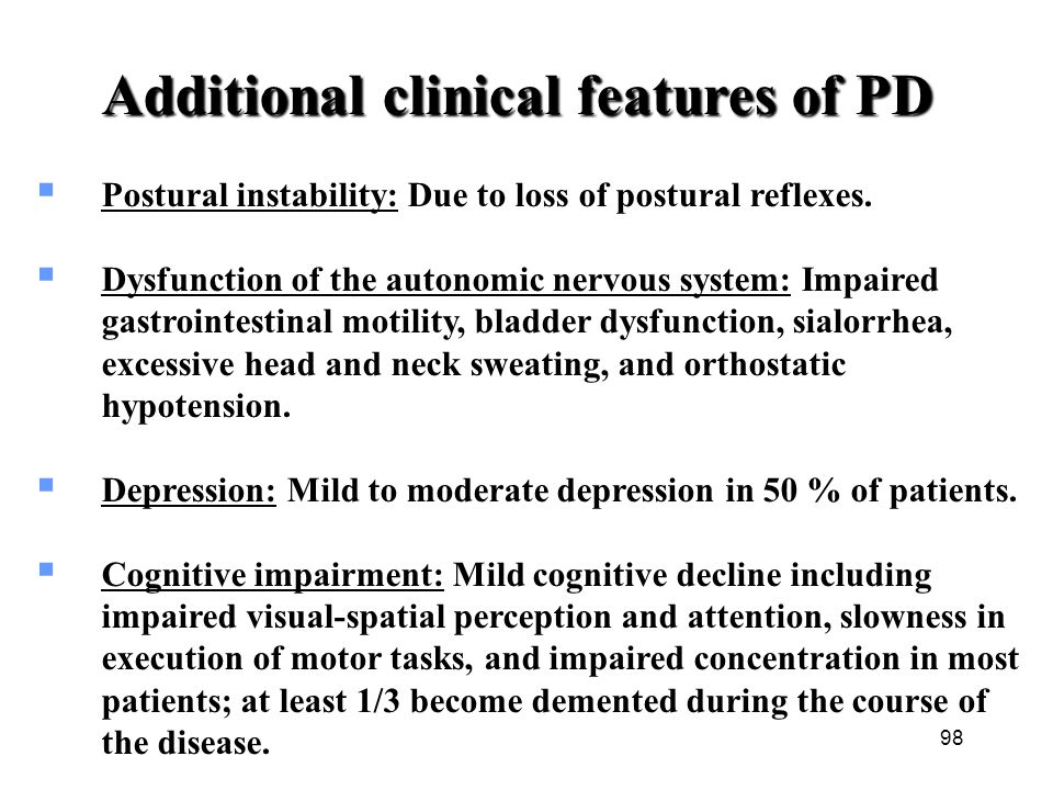 Additional clinical features of PD