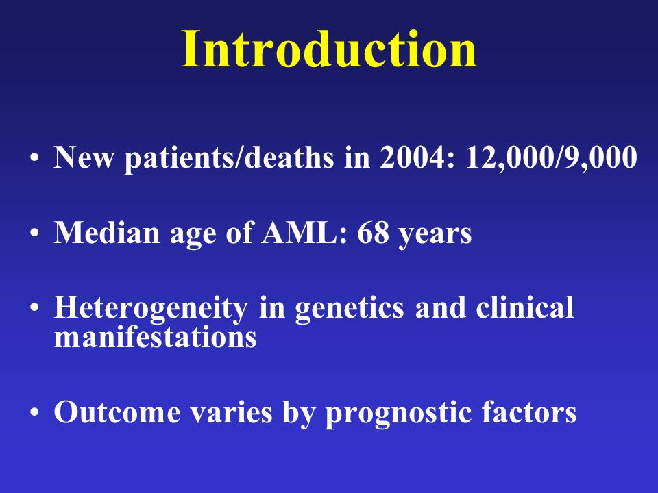 Introduction New patients/deaths in 2004: 12,000/9,000