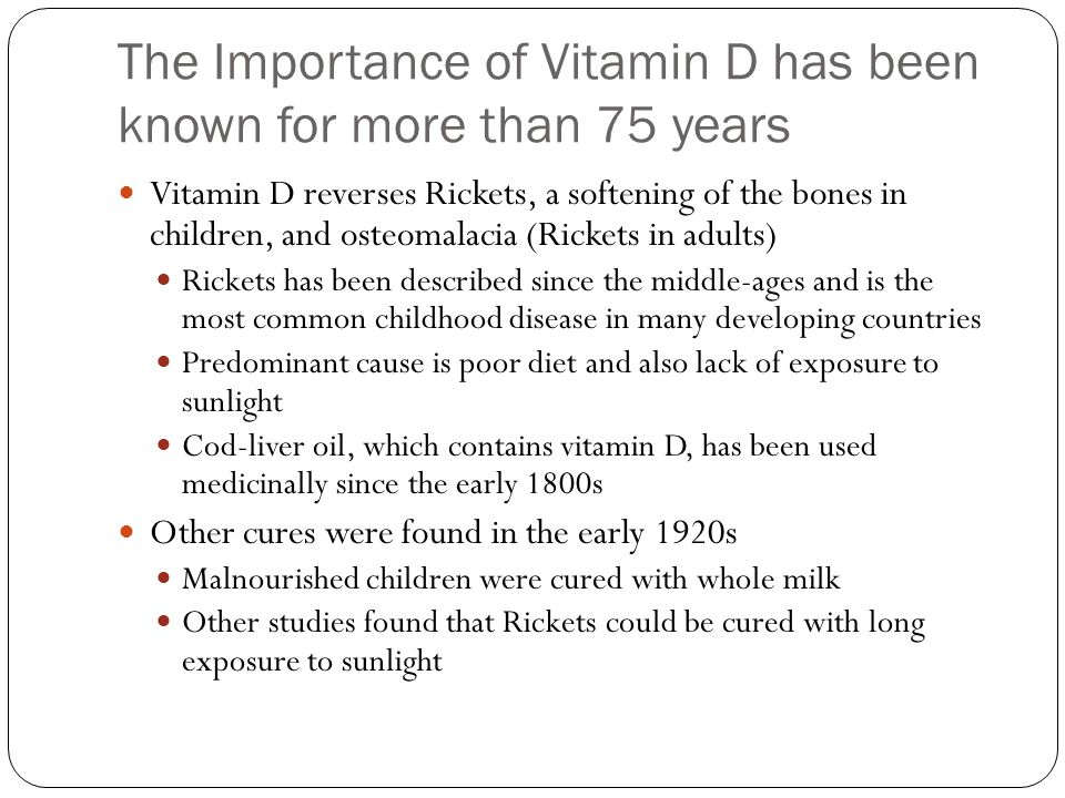 The Importance of Vitamin D has been known for more than 75 years