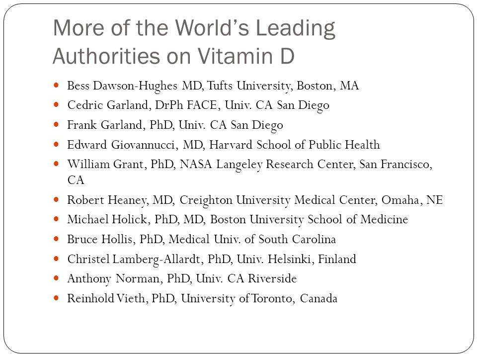 More of the World's Leading Authorities on Vitamin D