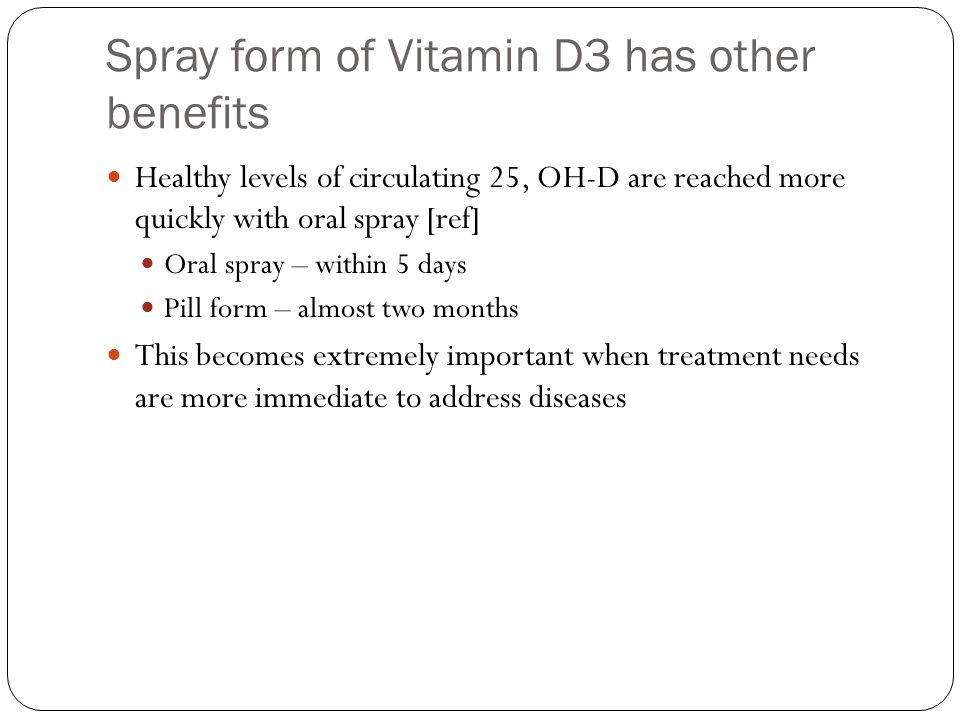 Spray form of Vitamin D3 has other benefits