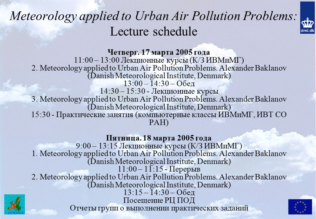 Meteorology applied to Urban Air Pollution Problems: Lecture schedule