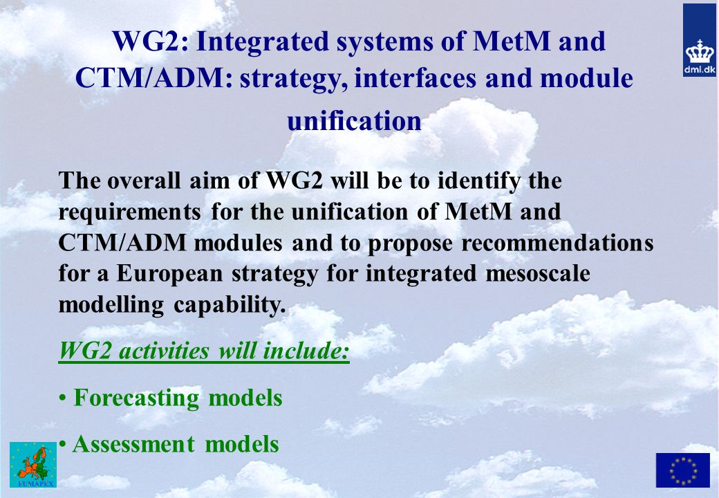WG2: Integrated systems of MetM and CTM/ADM: strategy, interfaces and module unification