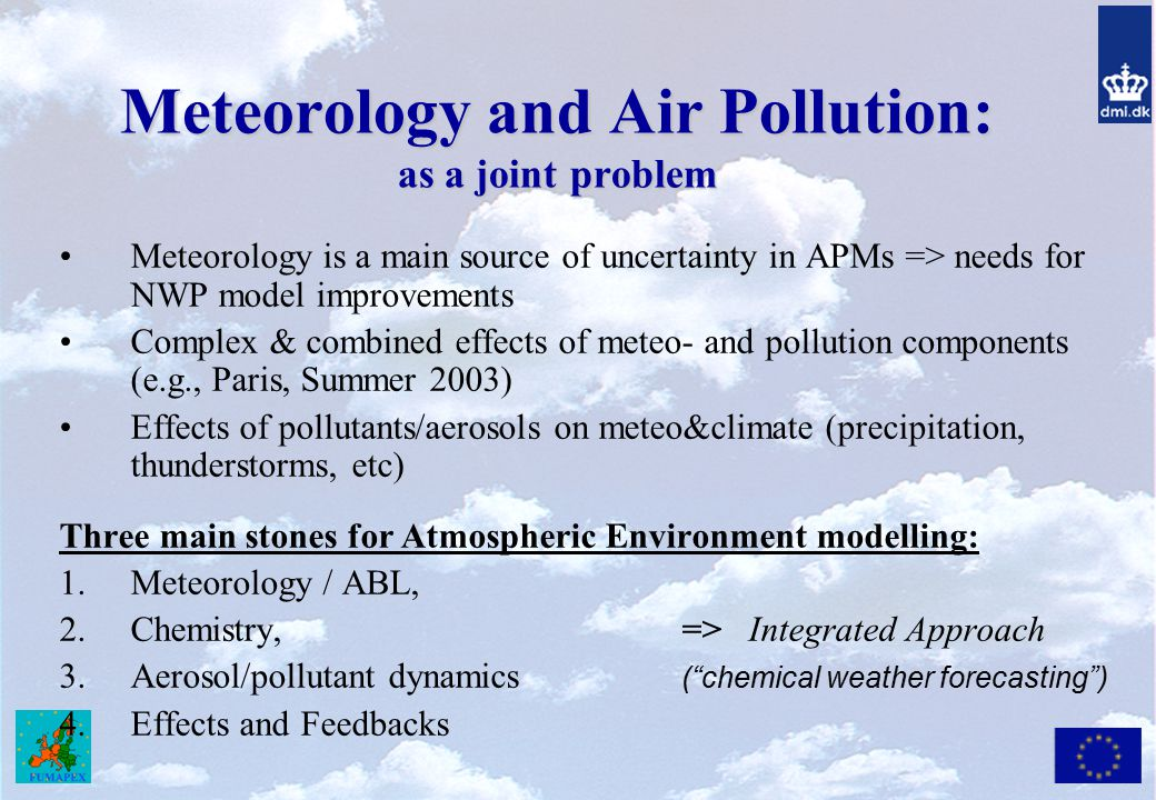 Meteorology and Air Pollution: as a joint problem