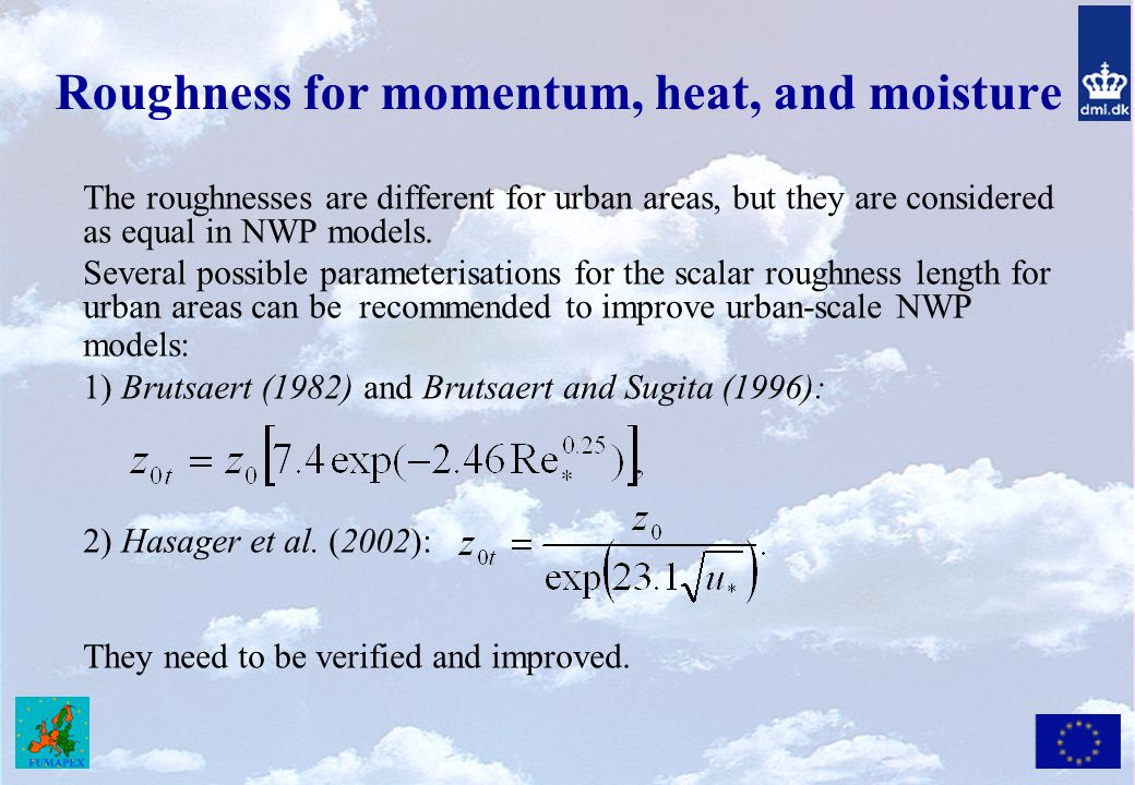 Roughness for momentum, heat, and moisture