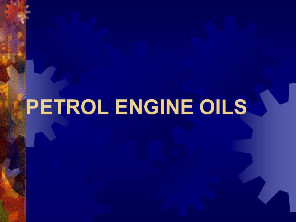 PETROL ENGINE OILS