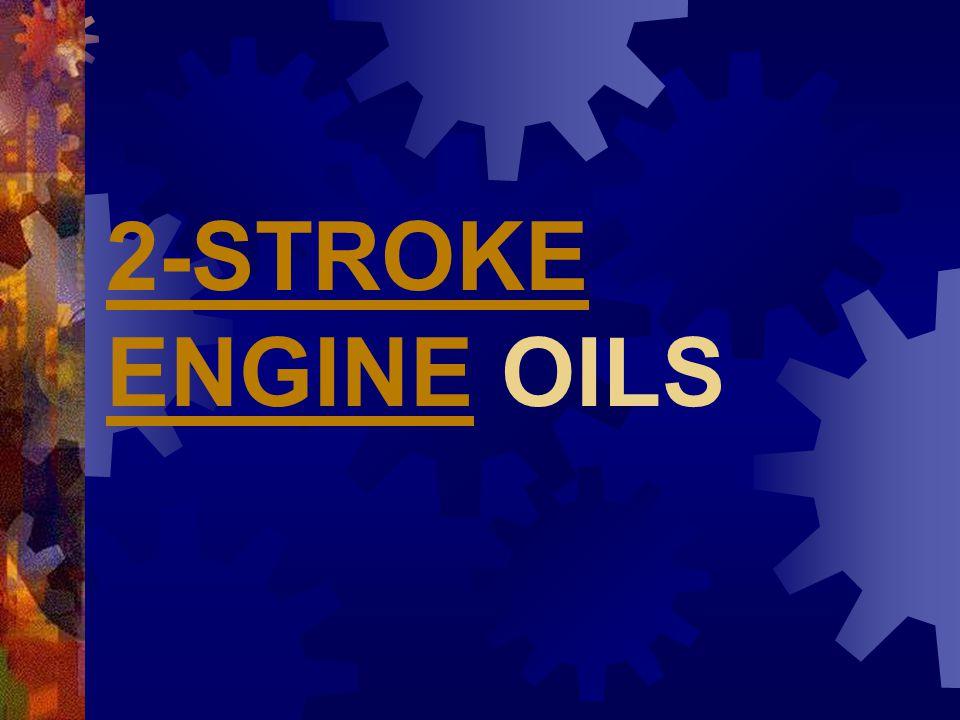 2-STROKE ENGINE OILS