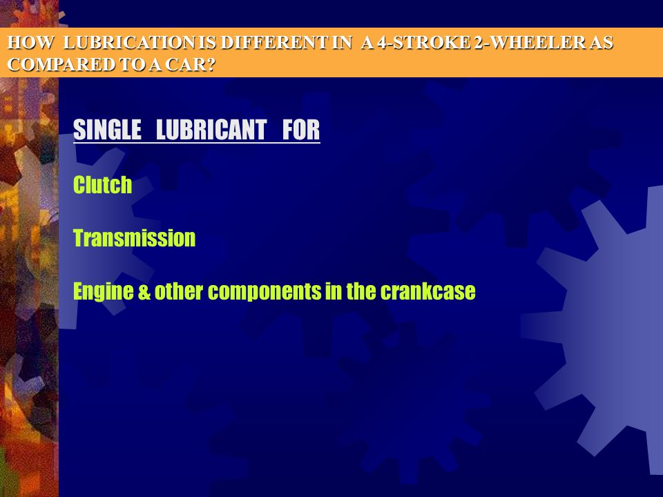 SINGLE LUBRICANT FOR Clutch Transmission