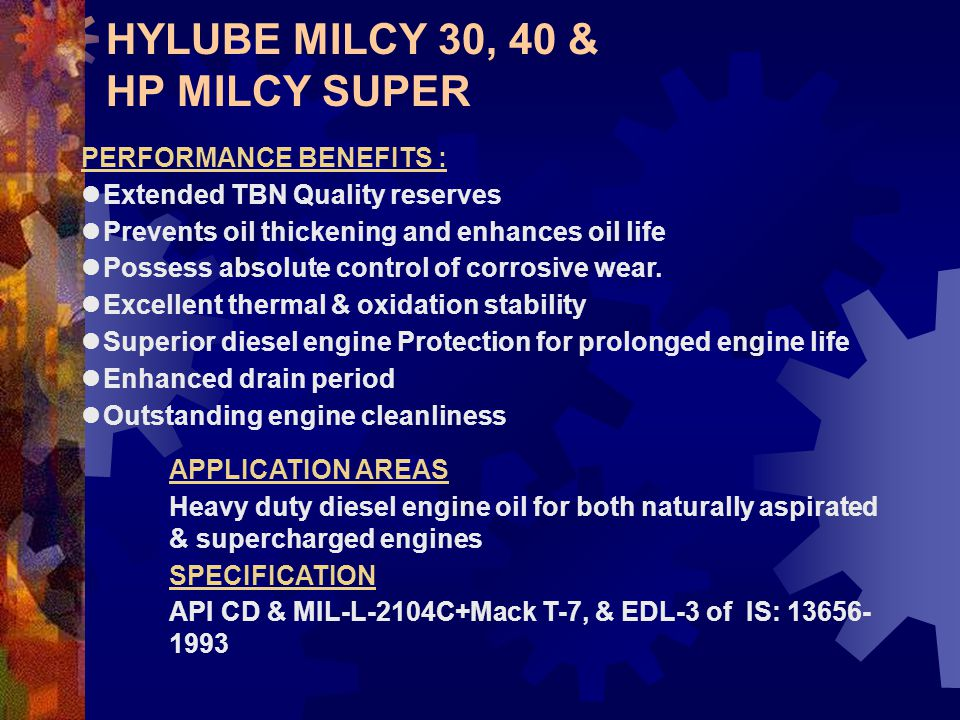 HYLUBE MILCY 30, 40 & HP MILCY SUPER