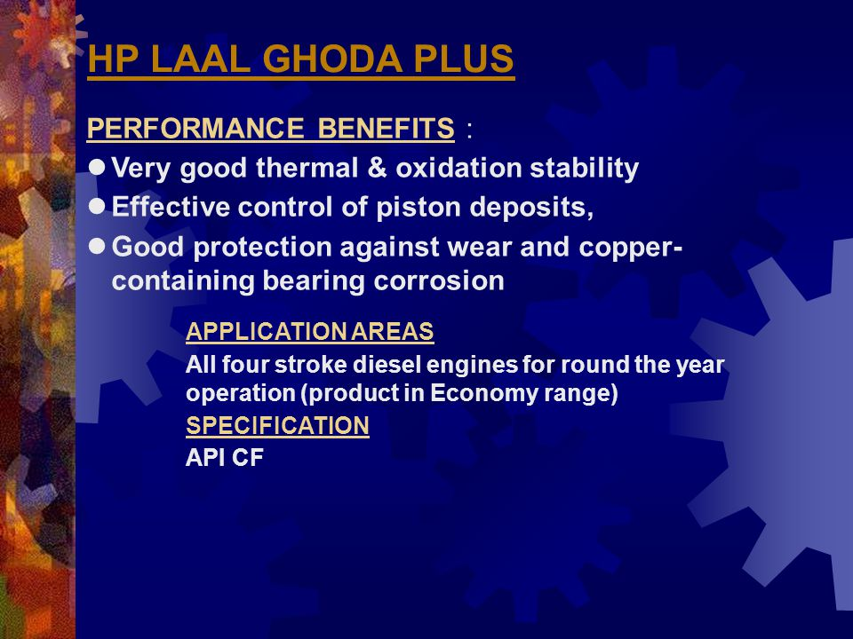 HP LAAL GHODA PLUS PERFORMANCE BENEFITS :