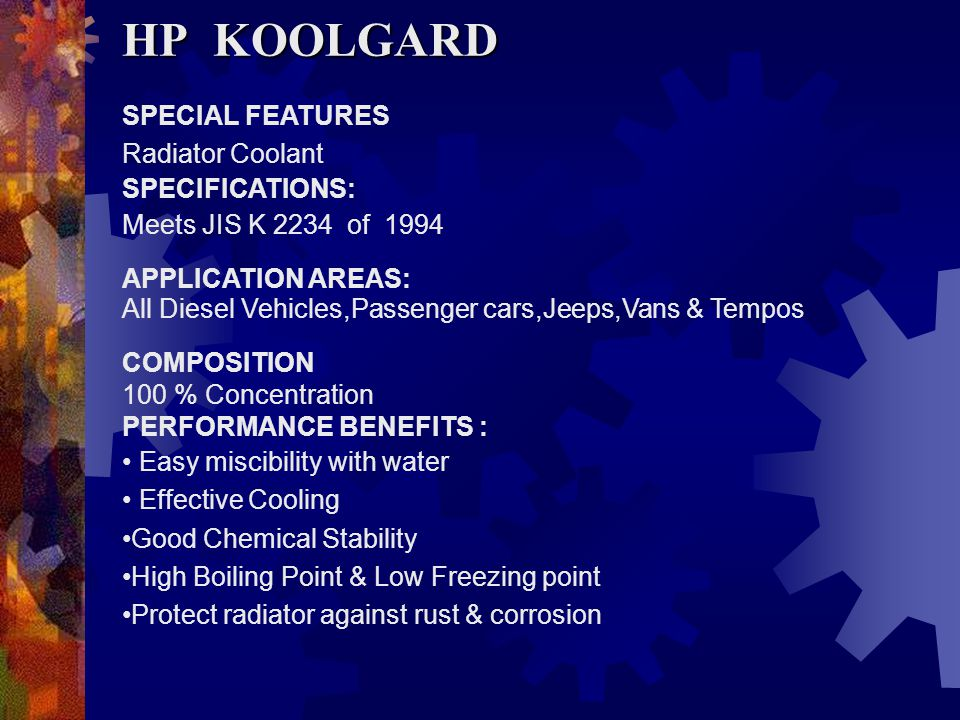 HP KOOLGARD SPECIAL FEATURES Radiator Coolant SPECIFICATIONS: