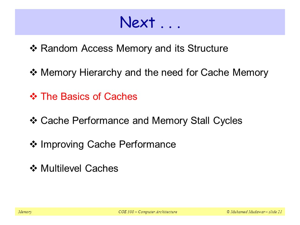 Next . . . Random Access Memory and its Structure