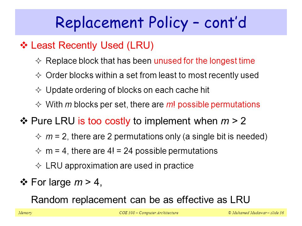 Replacement Policy – cont'd
