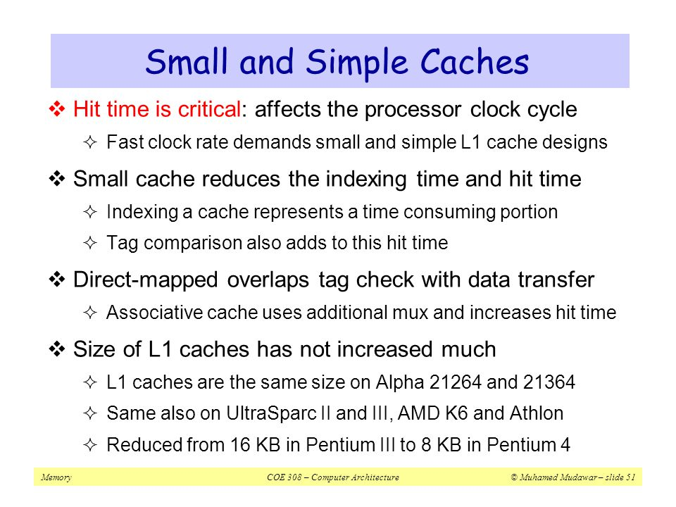 Small and Simple Caches