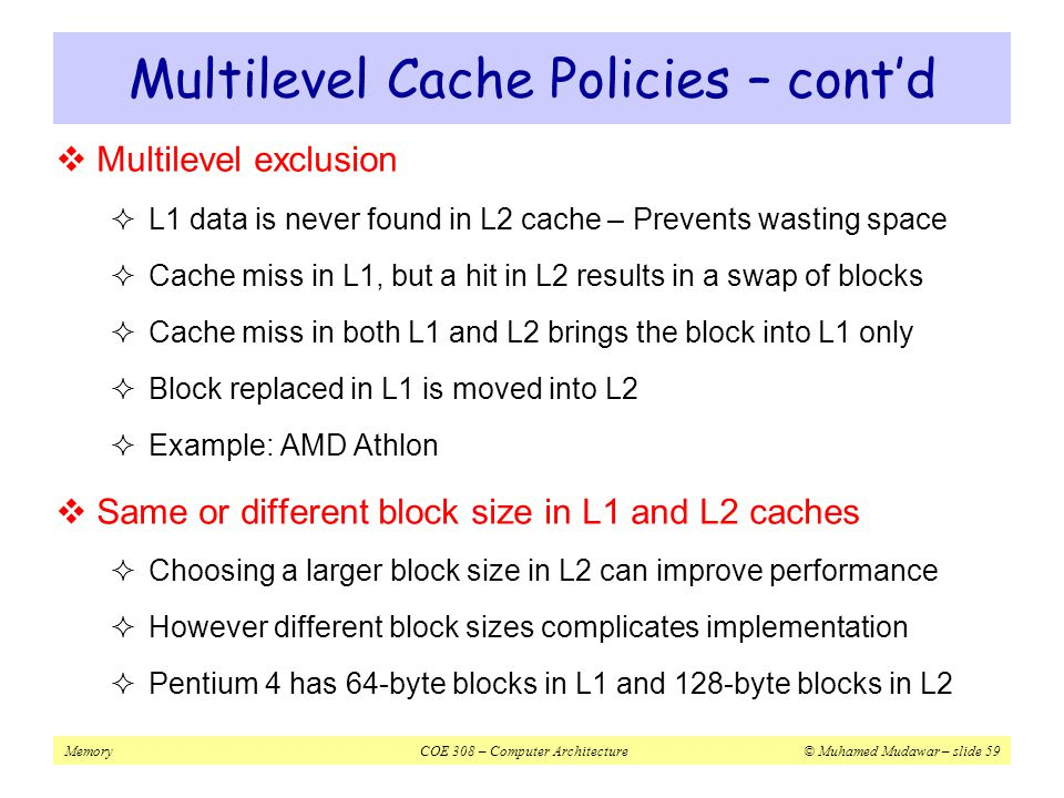 Multilevel Cache Policies – cont'd
