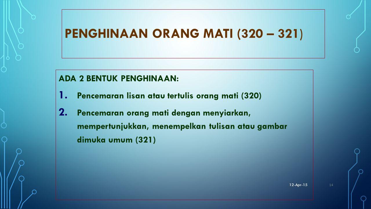PENGHINAAN ORANG MATI (320 – 321)