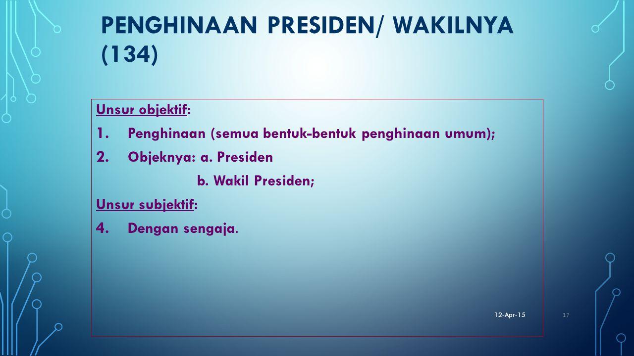 PENGHINAAN PRESIDEN/ WAKILNYA (134)