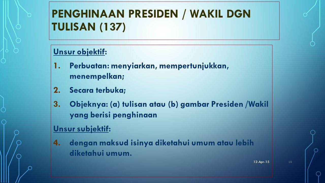 PENGHINAAN PRESIDEN / WAKIL DGN TULISAN (137)