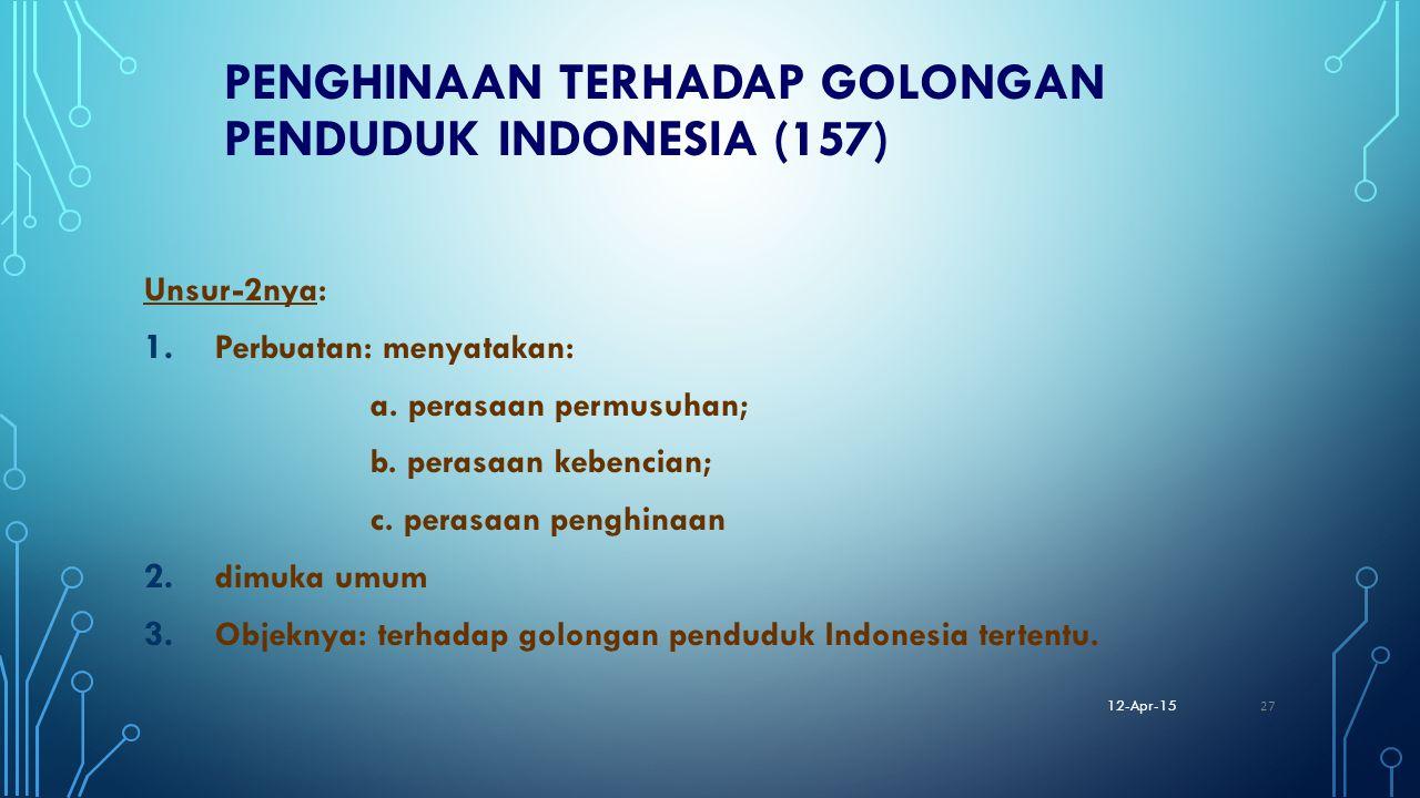 Penghinaan terhadap Golongan Penduduk Indonesia (157)