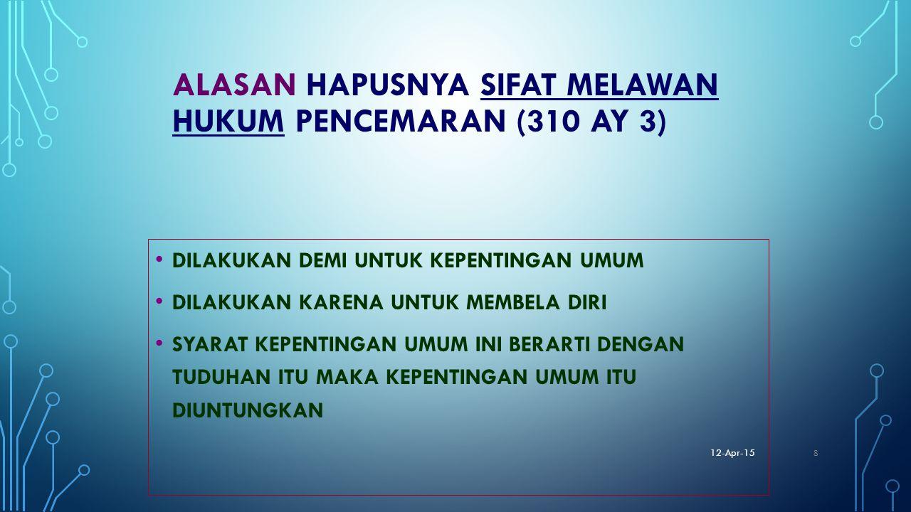 ALASAN HAPUSNYA SIFAT MELAWAN HUKUM PENCEMARAN (310 AY 3)