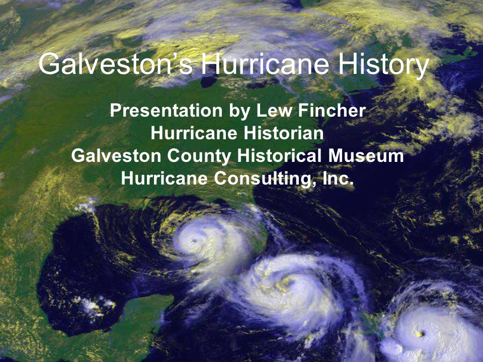 Galveston's Hurricane History