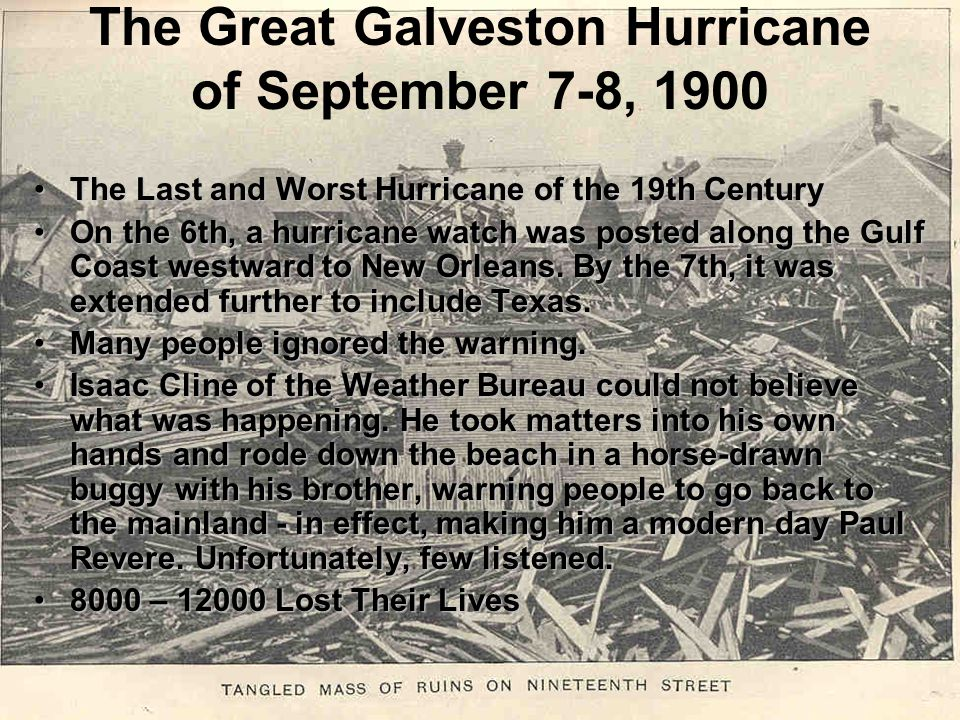 The Great Galveston Hurricane of September 7-8, 1900