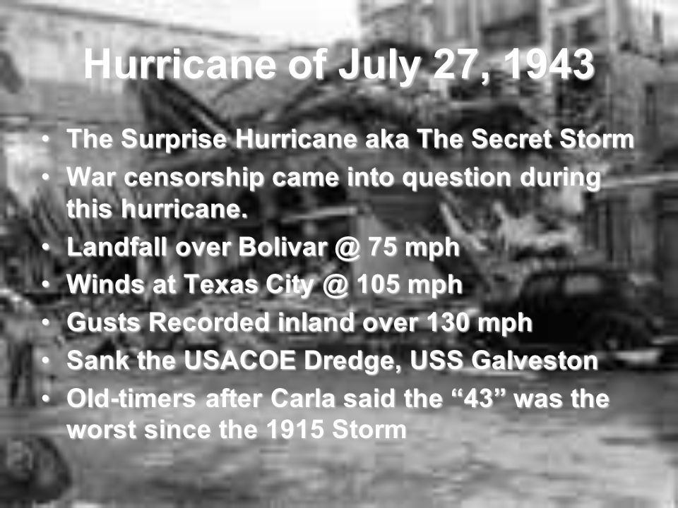 Hurricane of July 27, 1943 The Surprise Hurricane aka The Secret Storm