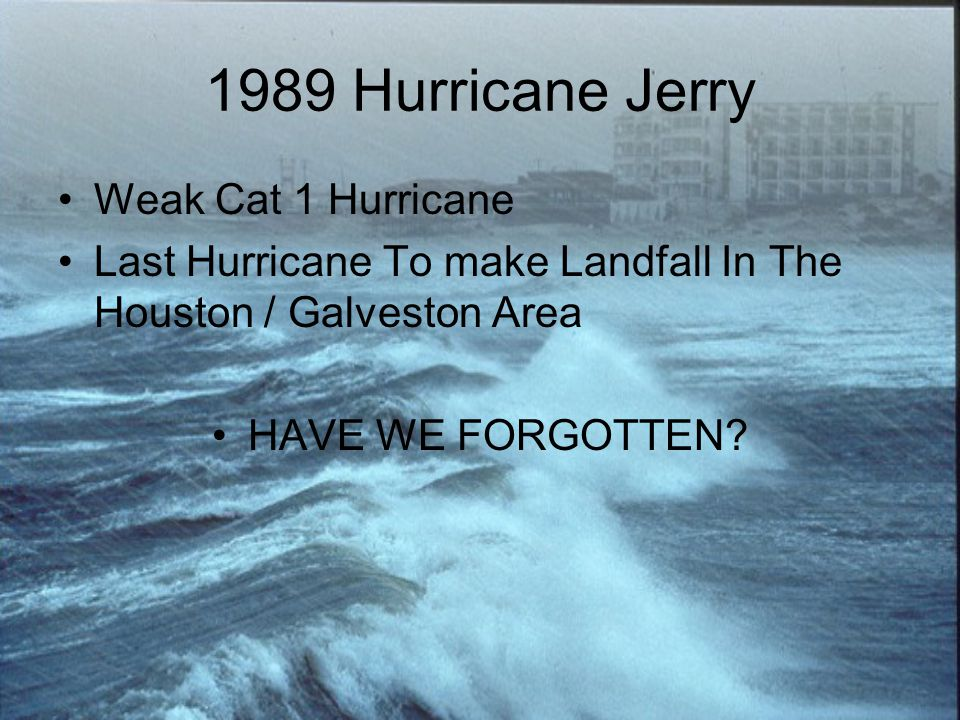1989 Hurricane Jerry Weak Cat 1 Hurricane