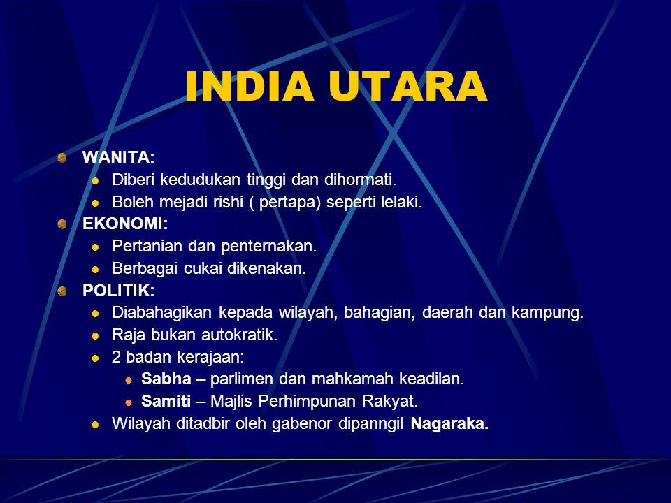 INDIA UTARA WANITA: Diberi kedudukan tinggi dan dihormati.