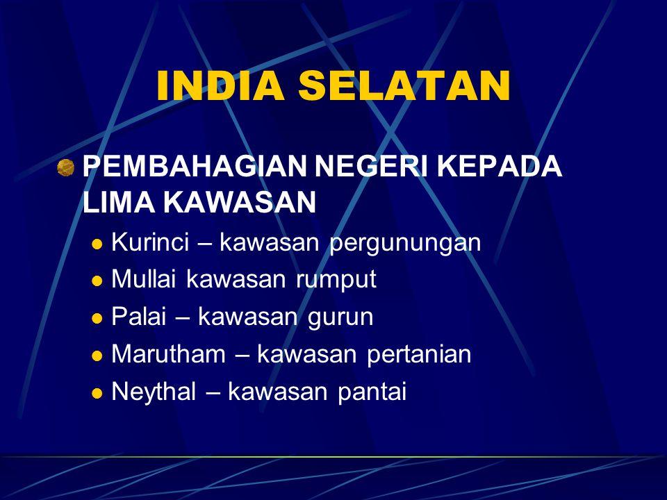 INDIA SELATAN PEMBAHAGIAN NEGERI KEPADA LIMA KAWASAN