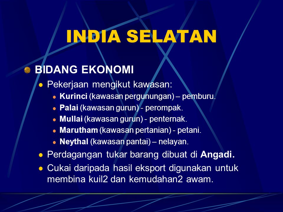INDIA SELATAN BIDANG EKONOMI Pekerjaan mengikut kawasan: