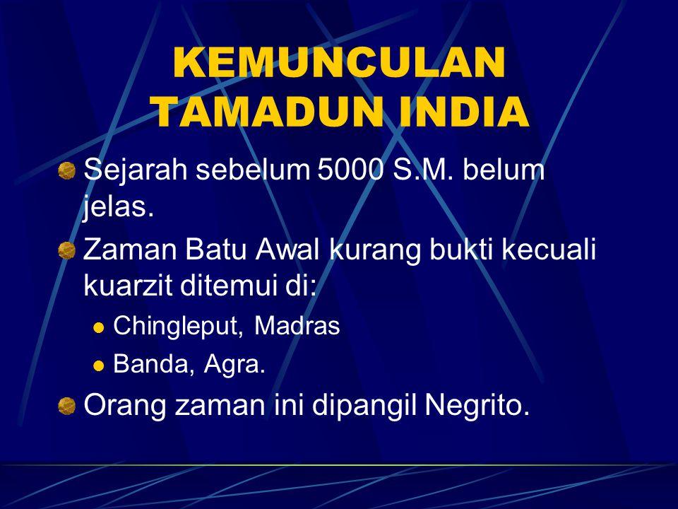 KEMUNCULAN TAMADUN INDIA