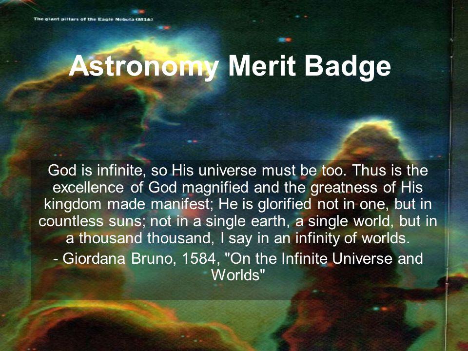 - Giordana Bruno, 1584, On the Infinite Universe and Worlds