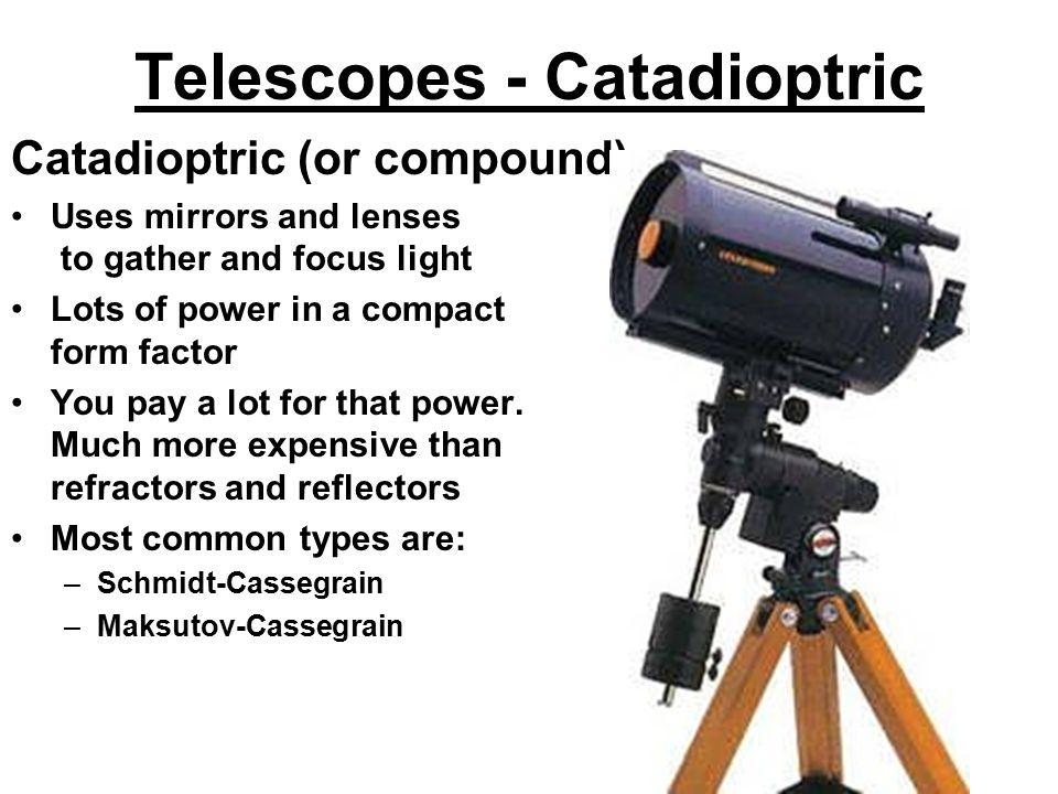 Telescopes - Catadioptric