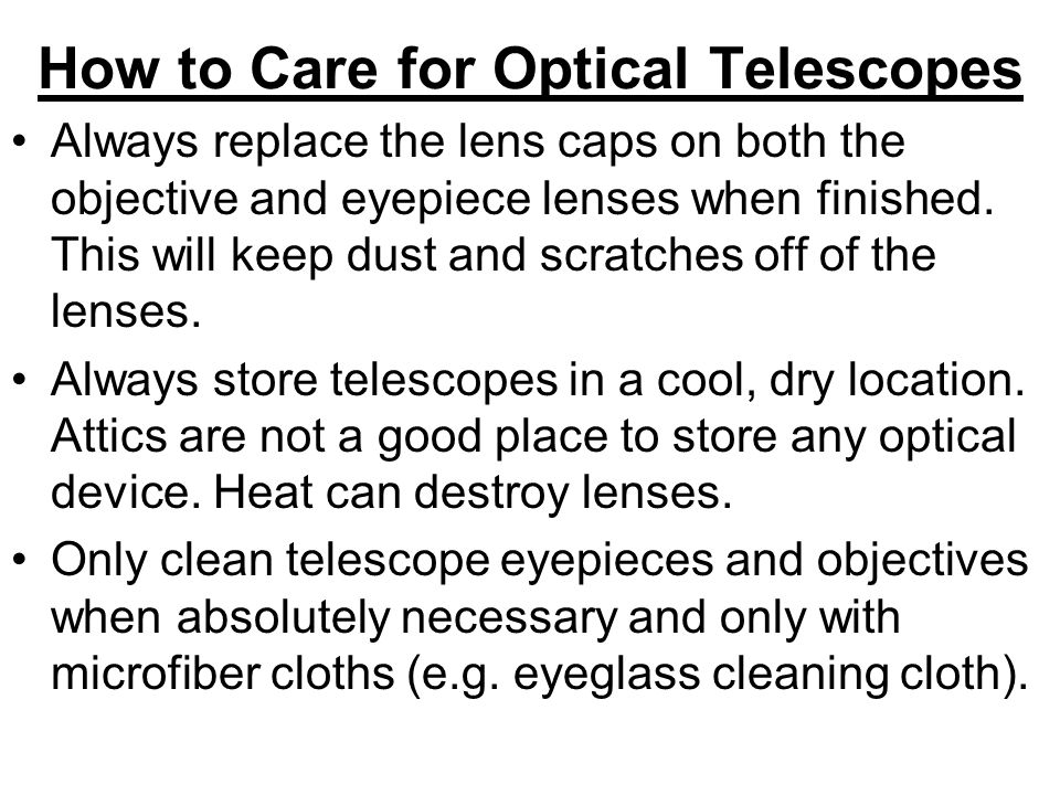 How to Care for Optical Telescopes