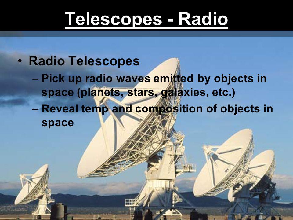 Telescopes - Radio Radio Telescopes