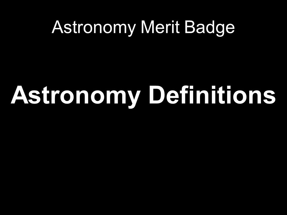 Astronomy Definitions