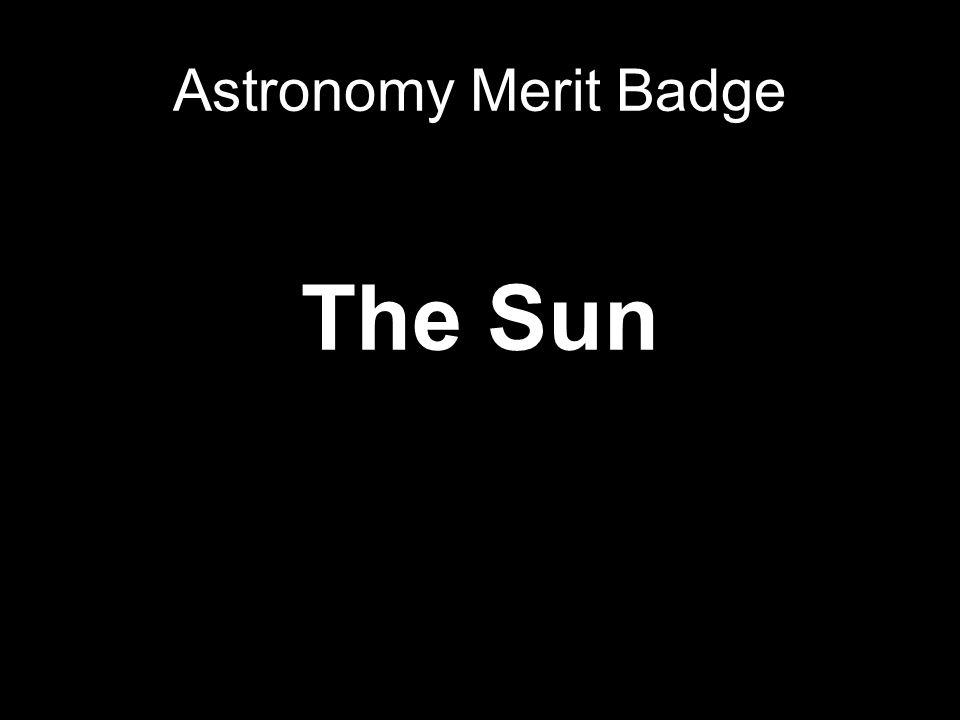 Astronomy Merit Badge The Sun