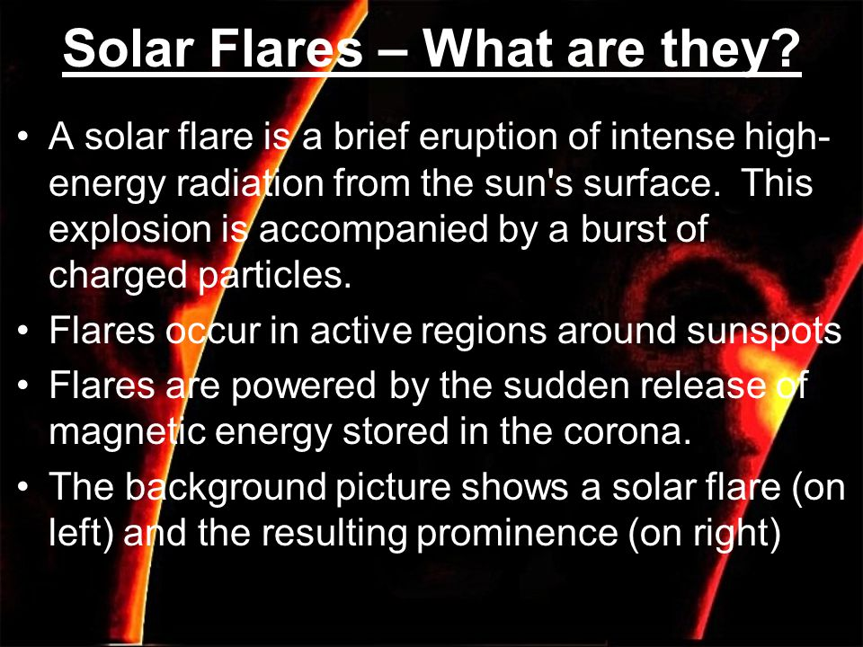 Solar Flares – What are they