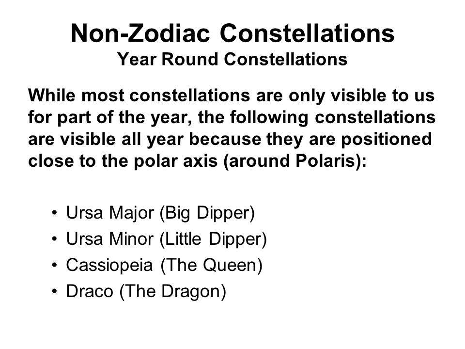 Non-Zodiac Constellations Year Round Constellations