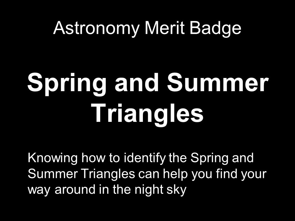Spring and Summer Triangles