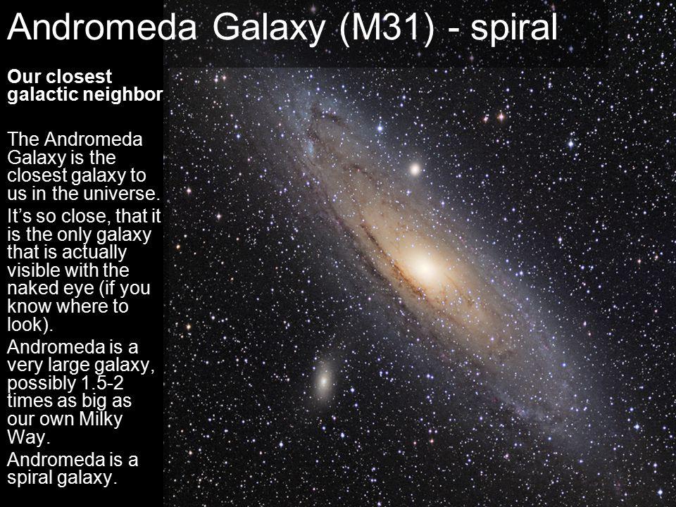 Andromeda Galaxy (M31) - spiral