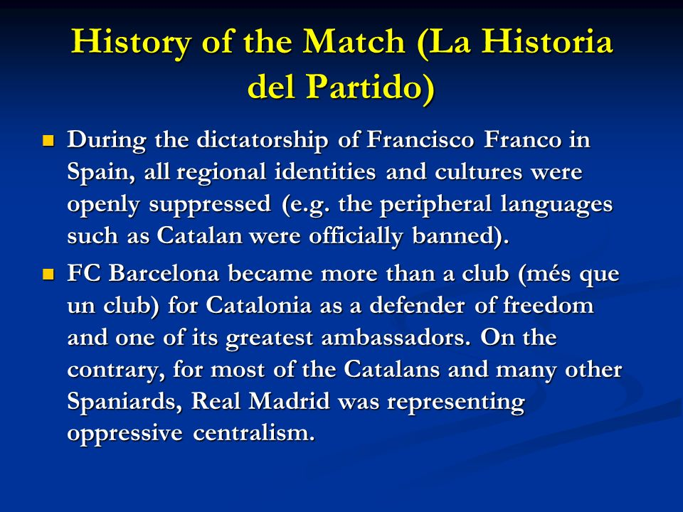 History of the Match (La Historia del Partido)