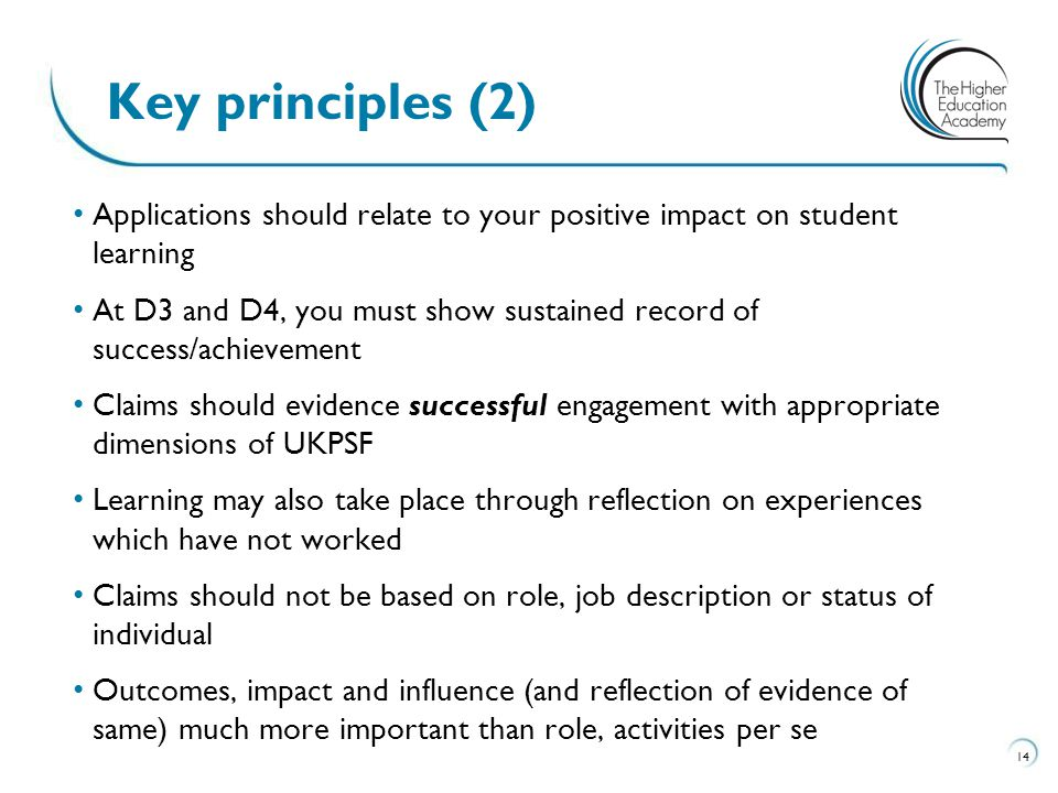 Key principles (2) Applications should relate to your positive impact on student learning.